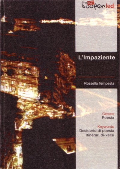 Rossella Tempesta, L'impaziente