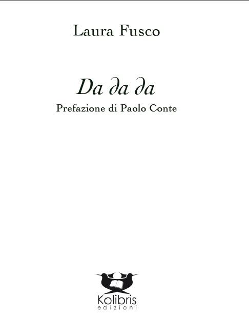 """Presentazione di """"Da da da"""" di Laura Fusco a Torino"""